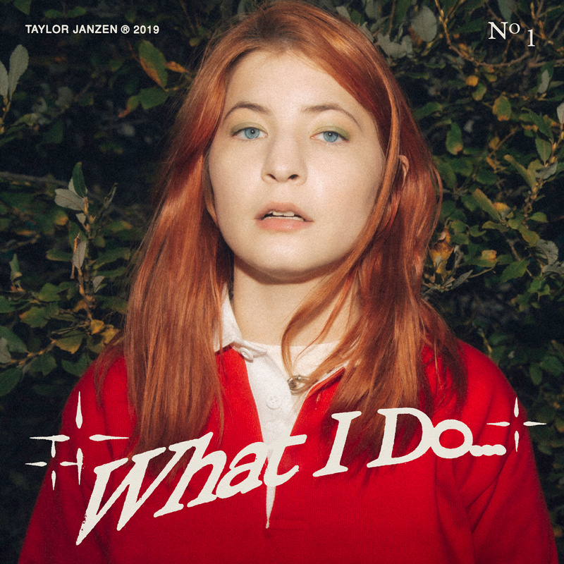 [10's] Taylor Janzen - What I Do... (2019) Taylor%20Janzen%20-%20What%20I%20Do...